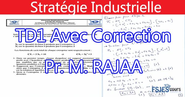 Stratégie industrielle exercice corrigé