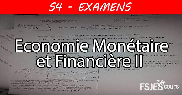 Économie monétaire et financière II examens