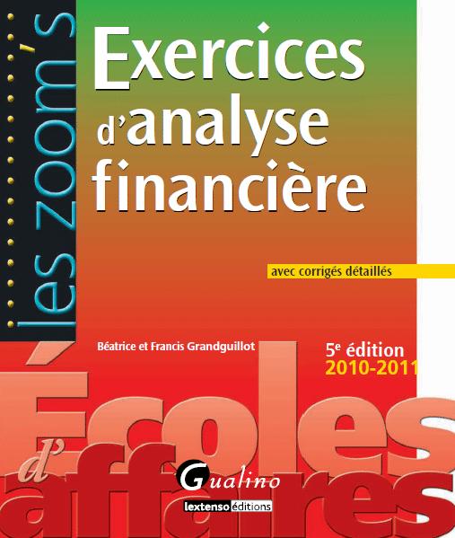 Exercices d'analyse financière avec corrigés détaillés
