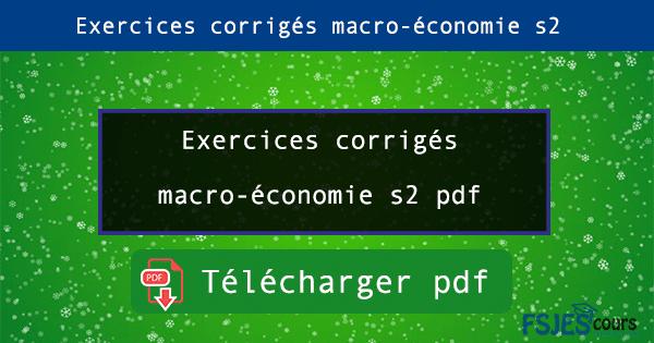 Exercices corrigés macro-économie s2 pdf