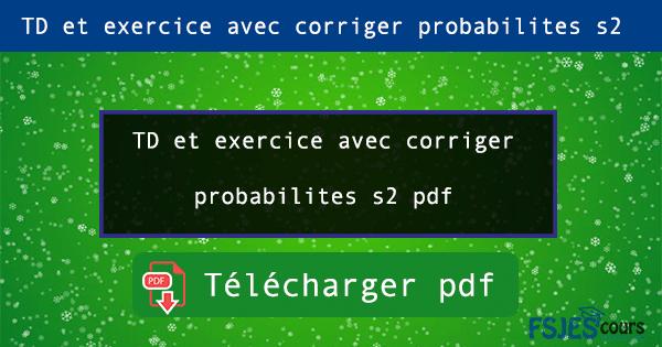 Exercice probabilités s2