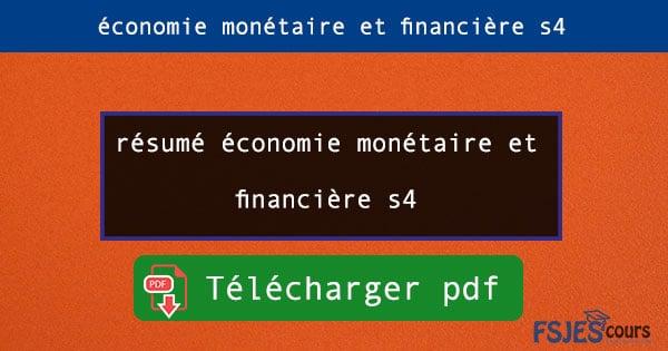 résumé économie monétaire et financière s4 pdf