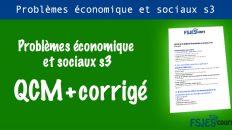 QCM Problèmes économique et sociaux s3