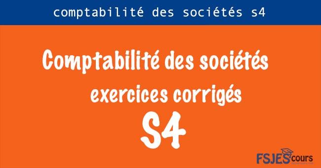 exercices de comptabilité des sociétés s4