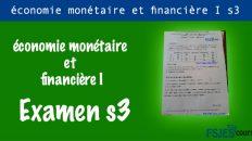 Économie monétaire et financière examens s3