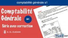 Série des exercices corrigé comptabilité générale s1