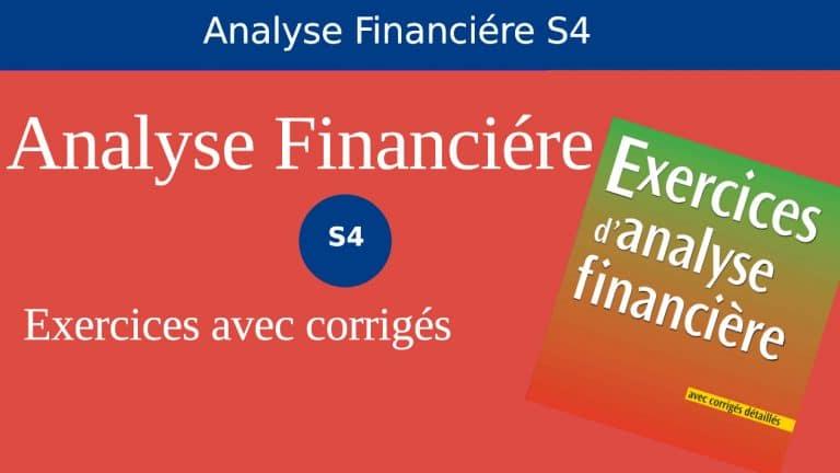 Meilleur 36 exercices corrigés analyse financière S4 PDF