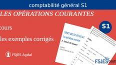 Cours de la Comptabilité Générale S1: LES OPÉRATIONS COURANTES